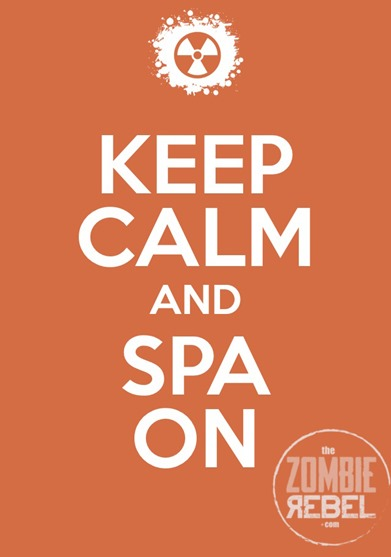 The Zombie Rebel - Keep  Calm and Spa On